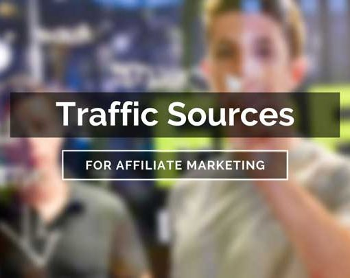 traffic sources for affiliate marketing