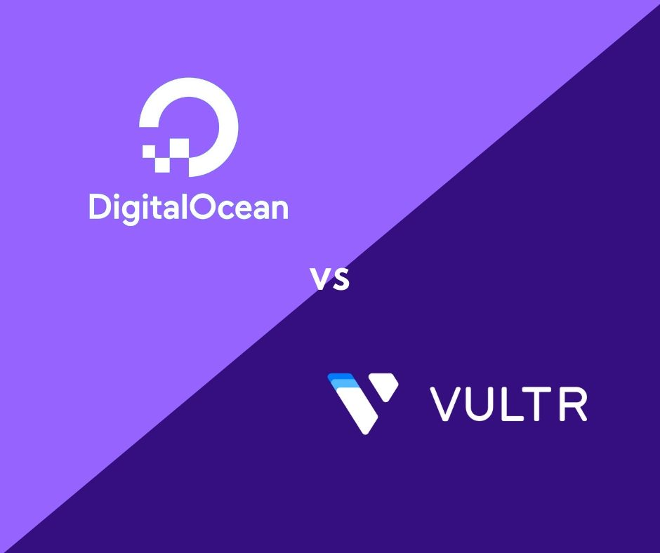 digitalocean vs vultr